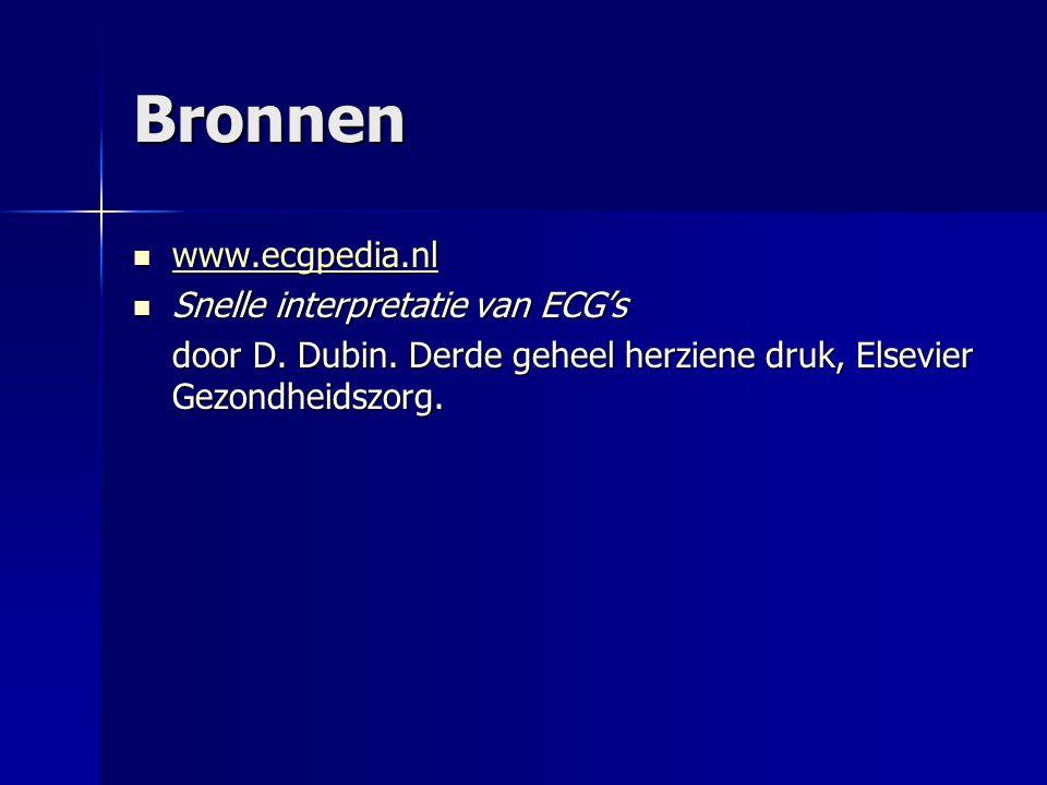 Bronnen www.ecgpedia.nl Snelle interpretatie van ECG's