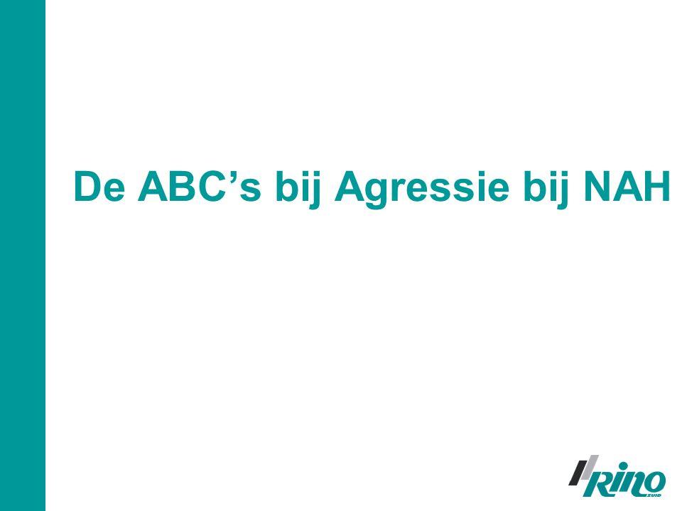 De ABC's bij Agressie bij NAH