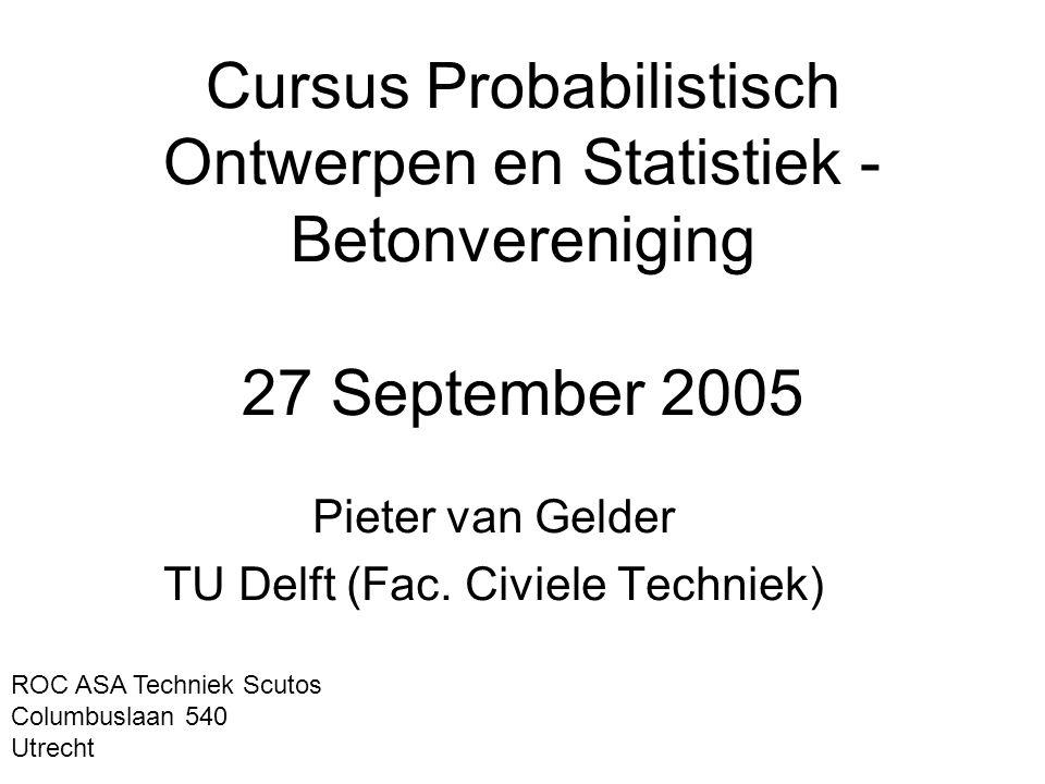 Pieter van Gelder TU Delft (Fac. Civiele Techniek)