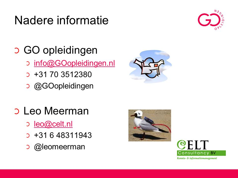 Nadere informatie GO opleidingen Leo Meerman info@GOopleidingen.nl