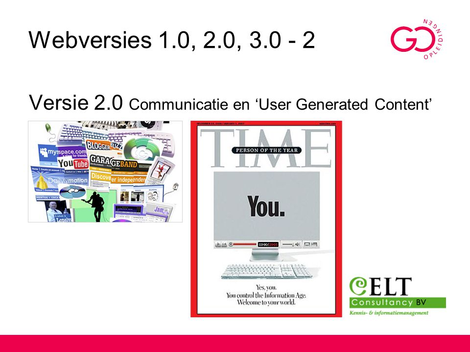 Webversies 1.0, 2.0, 3.0 - 2 Versie 2.0 Communicatie en 'User Generated Content'