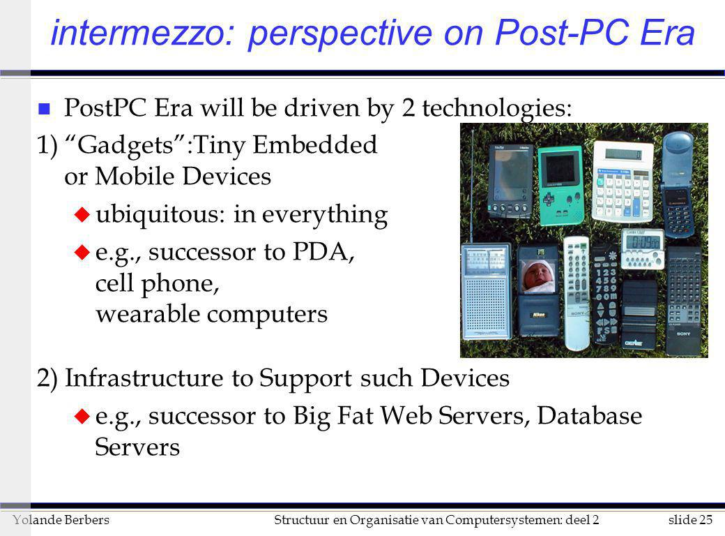 intermezzo: perspective on Post-PC Era
