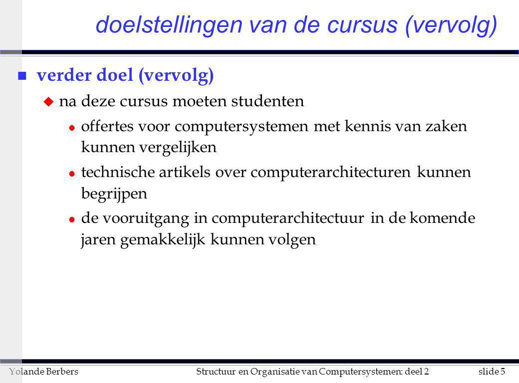 doelstellingen van de cursus (vervolg)