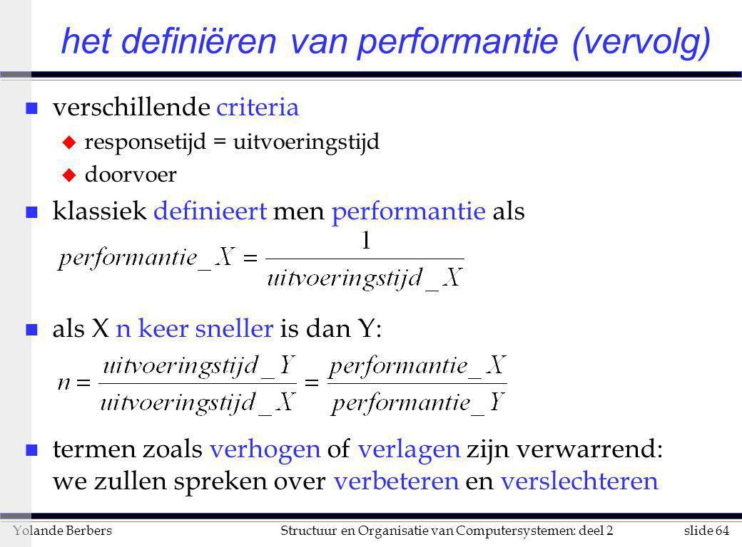 het definiëren van performantie (vervolg)