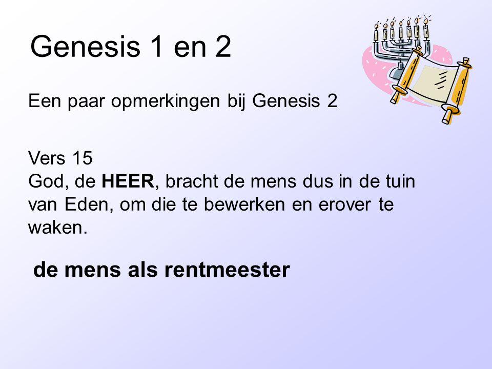 Genesis 1 en 2 de mens als rentmeester