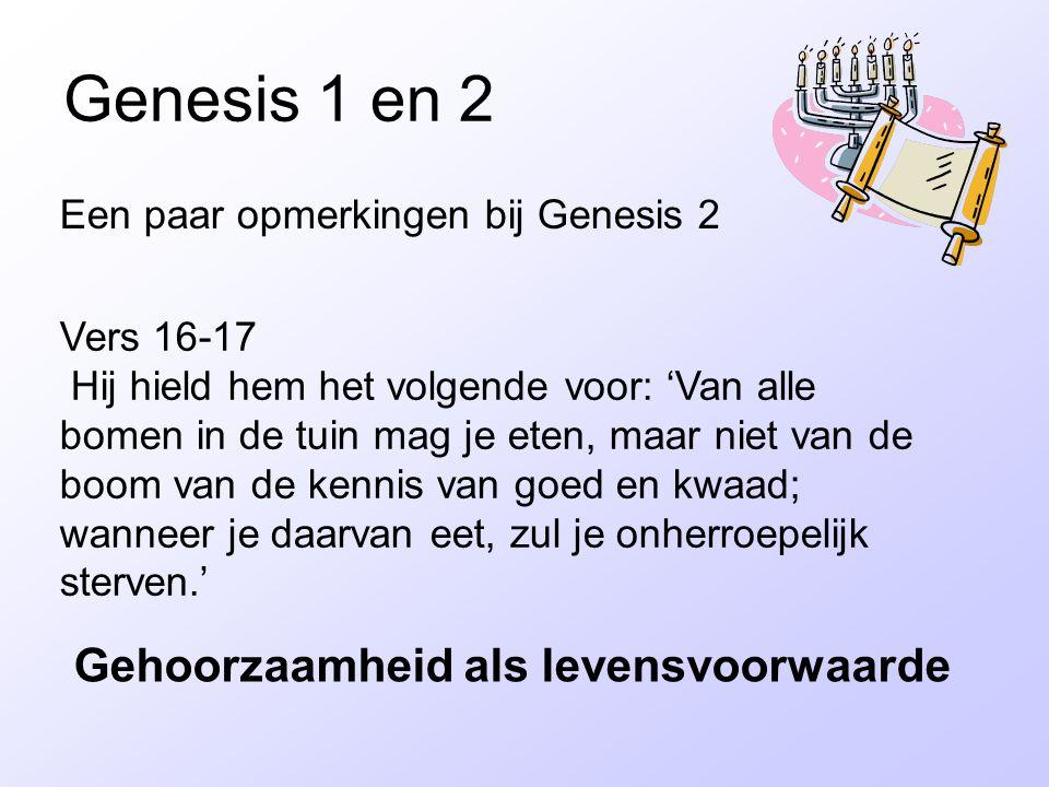 Genesis 1 en 2 Gehoorzaamheid als levensvoorwaarde