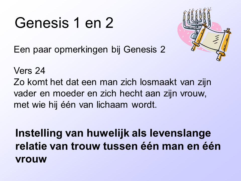 Genesis 1 en 2 Een paar opmerkingen bij Genesis 2.