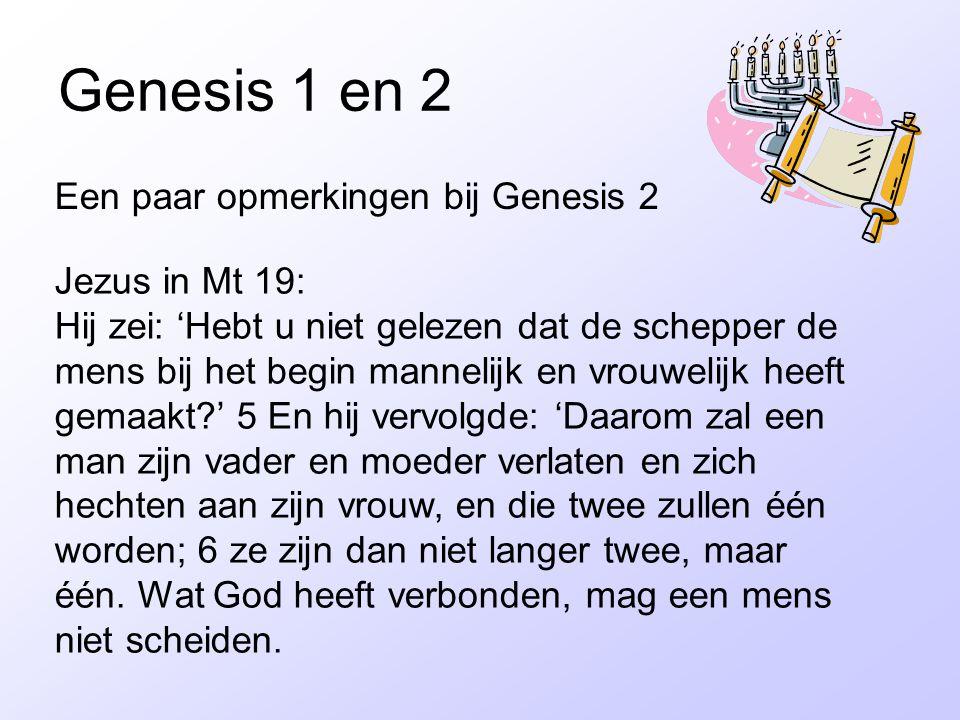 Genesis 1 en 2 Een paar opmerkingen bij Genesis 2