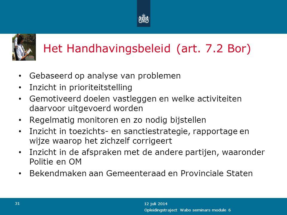Het Handhavingsbeleid (art. 7.2 Bor)