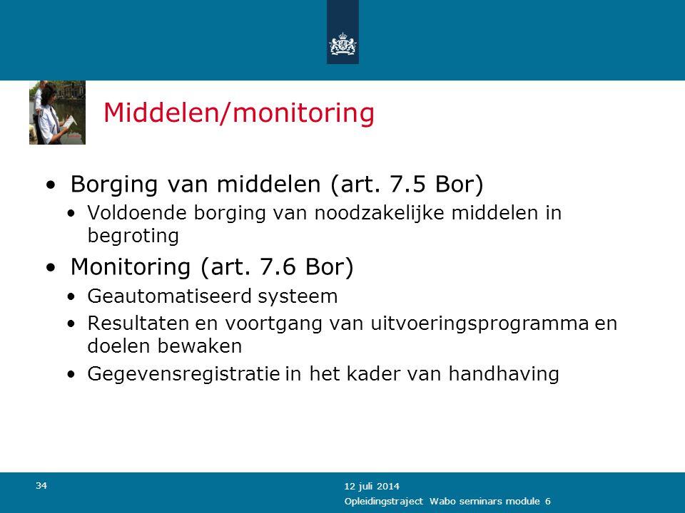 Middelen/monitoring Borging van middelen (art. 7.5 Bor)
