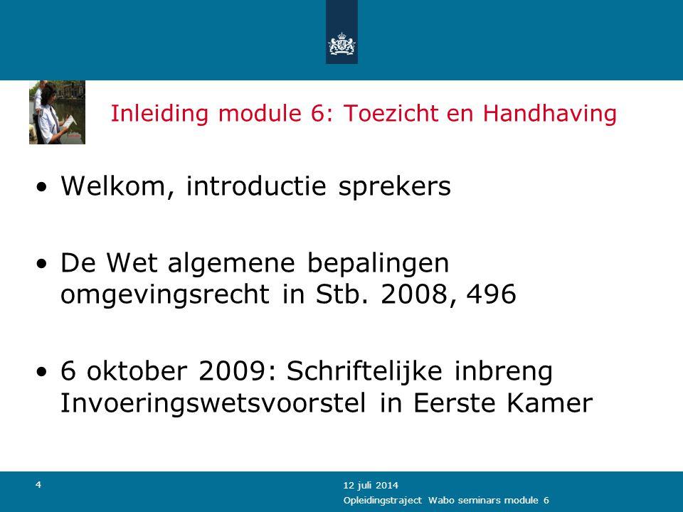 Inleiding module 6: Toezicht en Handhaving