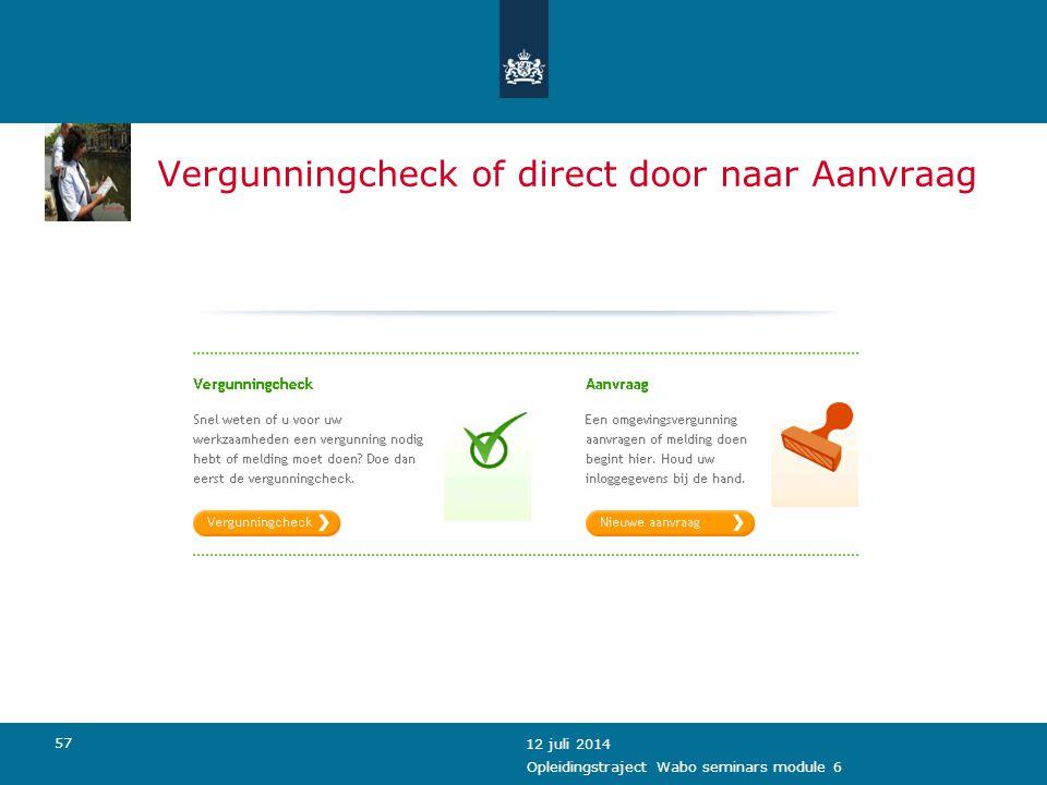Vergunningcheck of direct door naar Aanvraag
