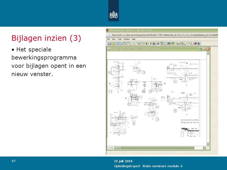 Bijlagen inzien (3) Het speciale bewerkingsprogramma