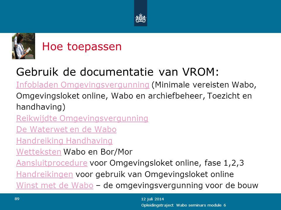 Gebruik de documentatie van VROM: