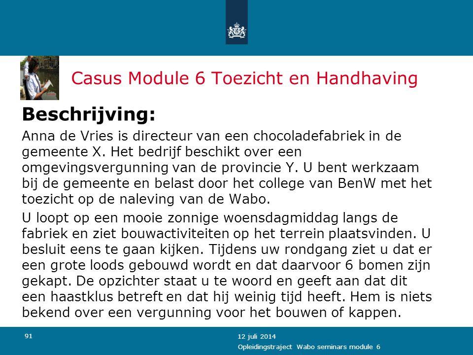 Casus Module 6 Toezicht en Handhaving