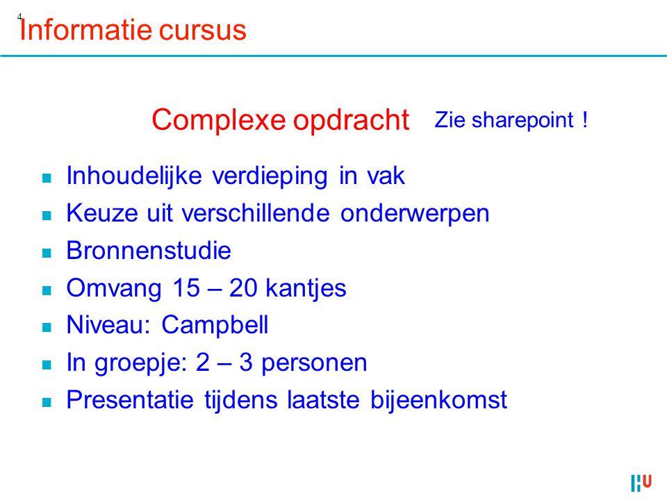 Informatie cursus Complexe opdracht Inhoudelijke verdieping in vak