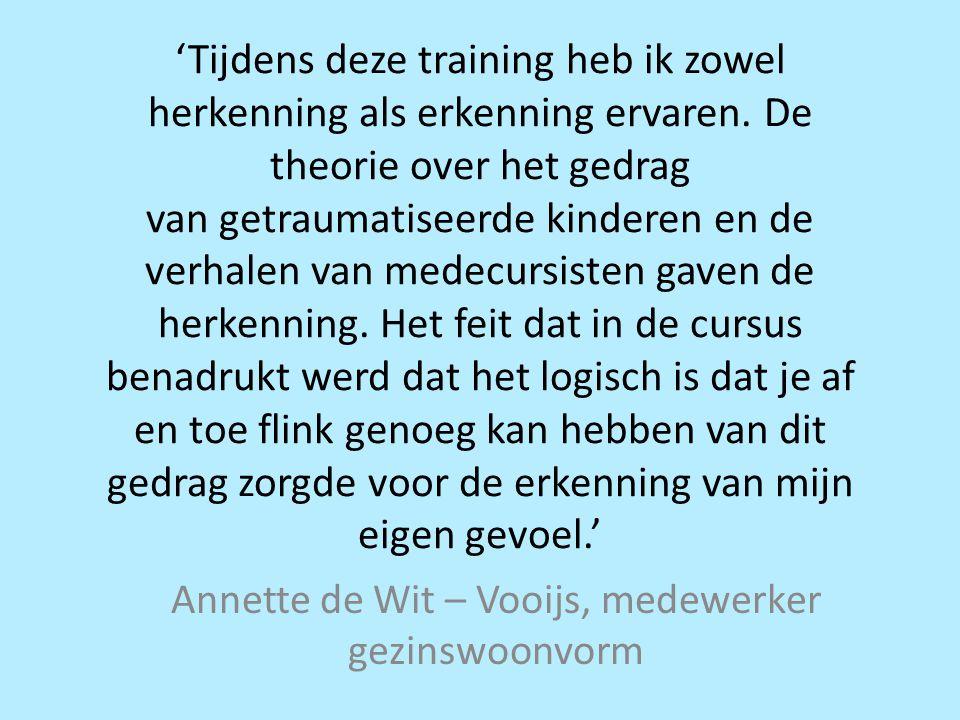 Annette de Wit – Vooijs, medewerker gezinswoonvorm