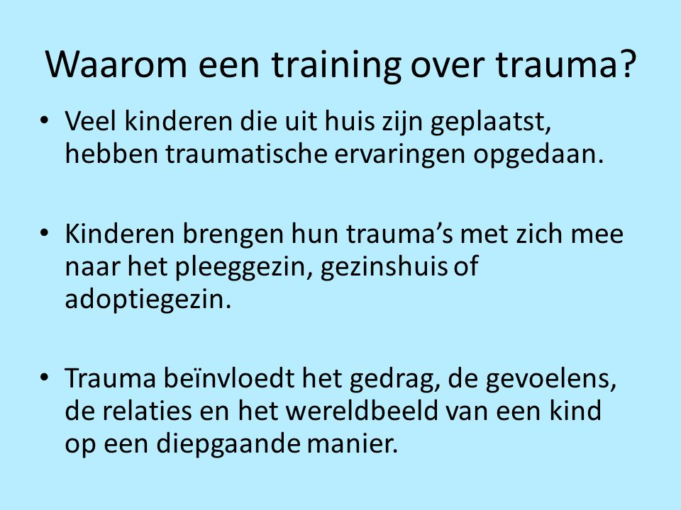 Waarom een training over trauma
