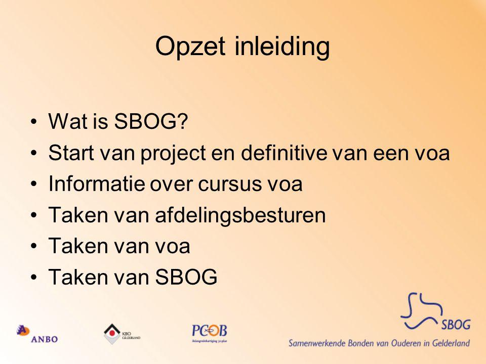 Opzet inleiding Wat is SBOG