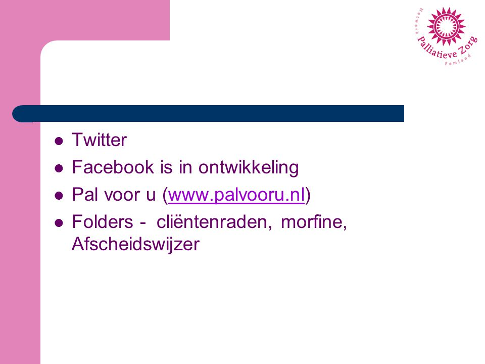 Twitter Facebook is in ontwikkeling.