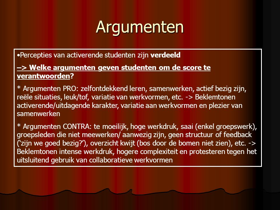 Argumenten Percepties van activerende studenten zijn verdeeld