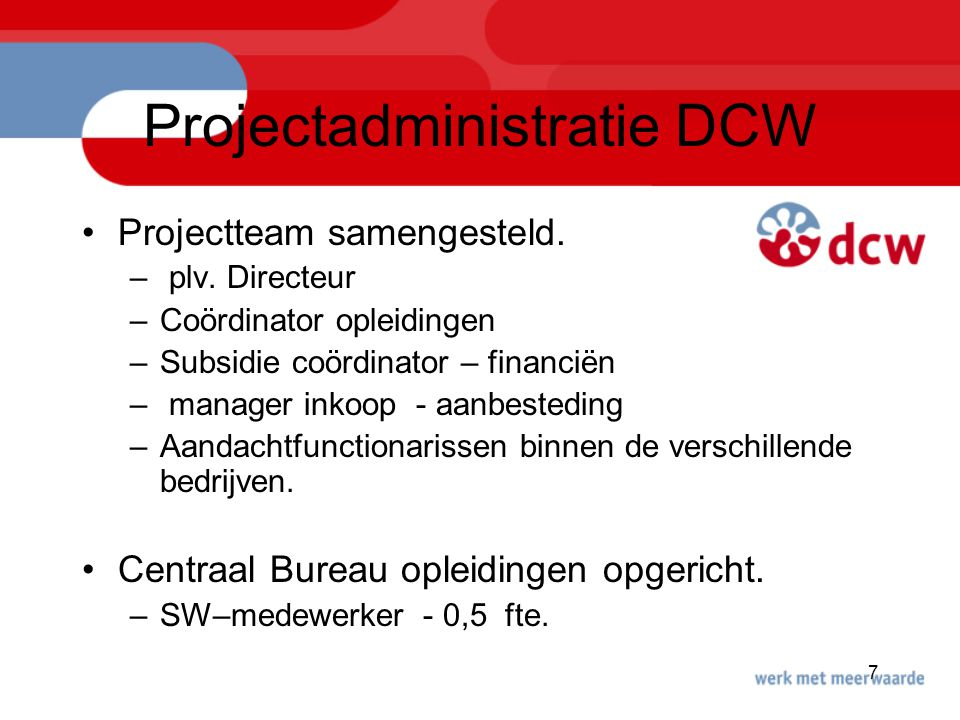 Projectadministratie DCW