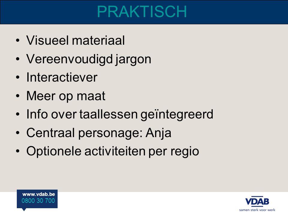 PRAKTISCH Visueel materiaal Vereenvoudigd jargon Interactiever