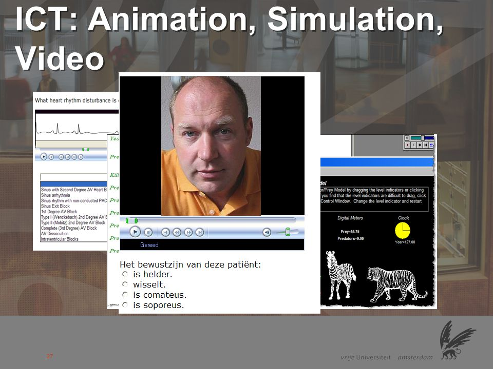 ICT: Animation, Simulation, Video