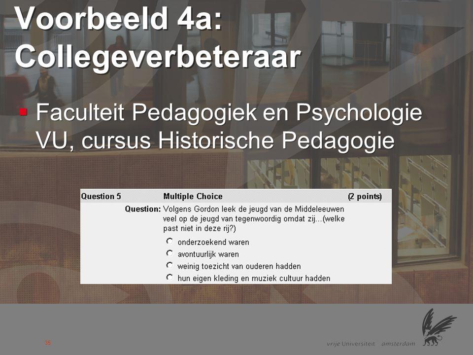 Voorbeeld 4a: Collegeverbeteraar