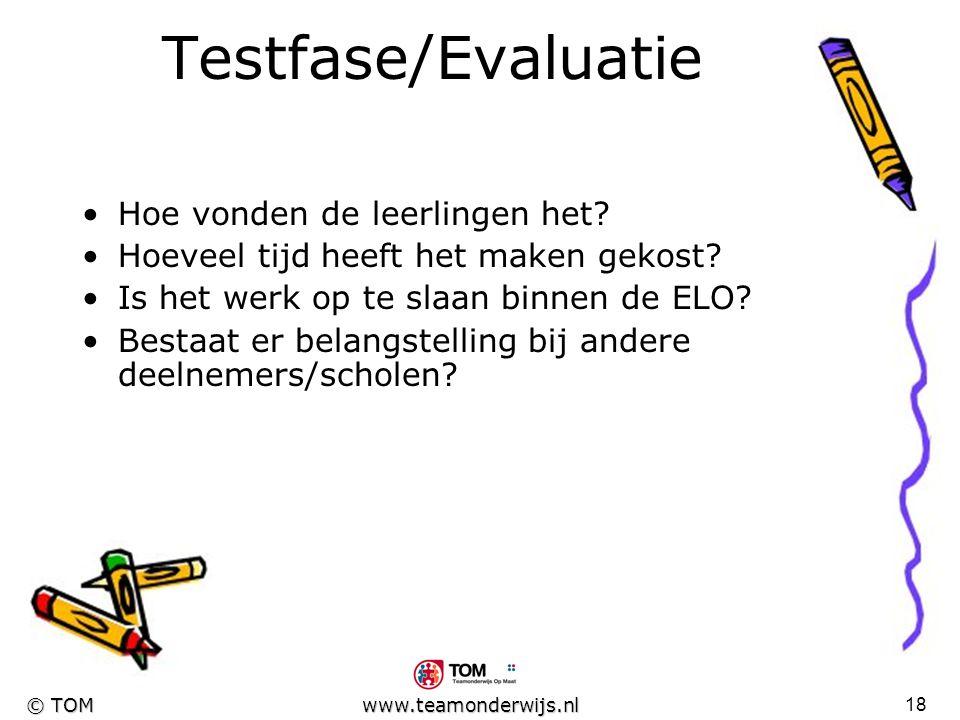 Testfase/Evaluatie Hoe vonden de leerlingen het