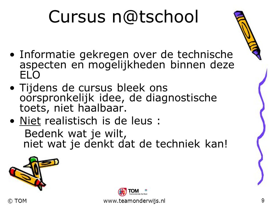 Cursus n@tschool Informatie gekregen over de technische aspecten en mogelijkheden binnen deze ELO.