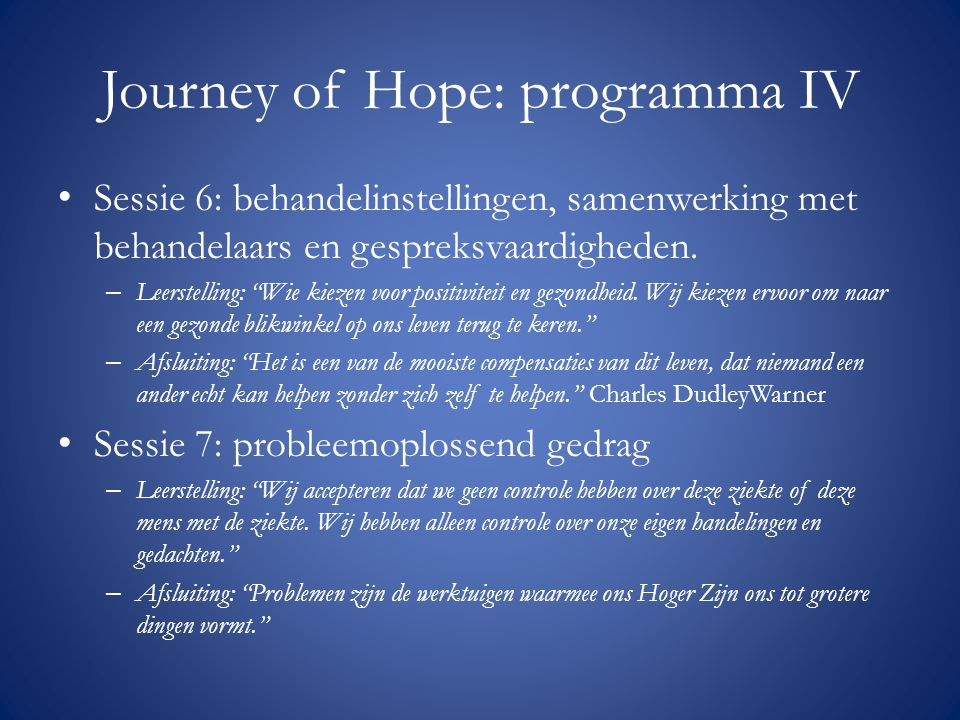 Journey of Hope: programma IV