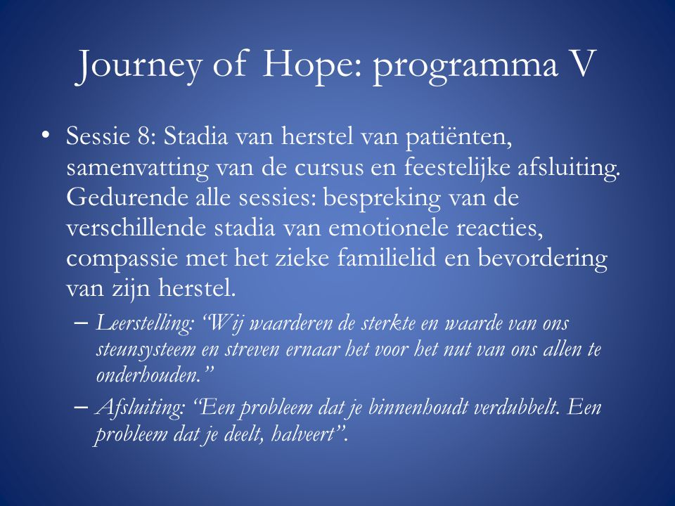 Journey of Hope: programma V