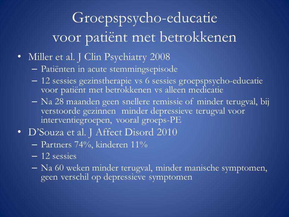 Groepspsycho-educatie voor patiënt met betrokkenen