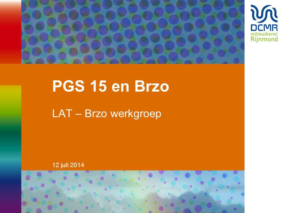 PGS 15 en Brzo LAT – Brzo werkgroep