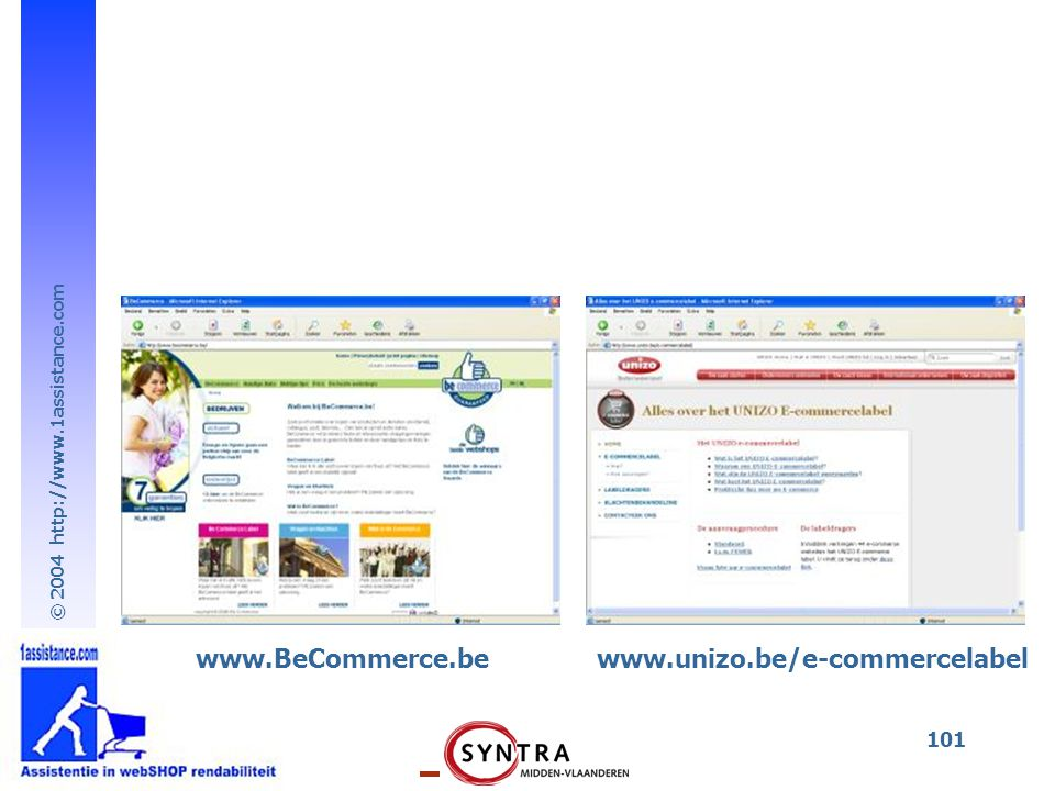 www.BeCommerce.be www.unizo.be/e-commercelabel