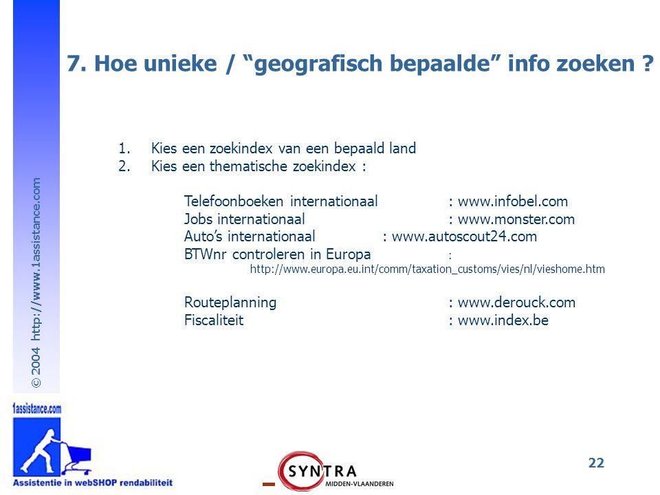 7. Hoe unieke / geografisch bepaalde info zoeken