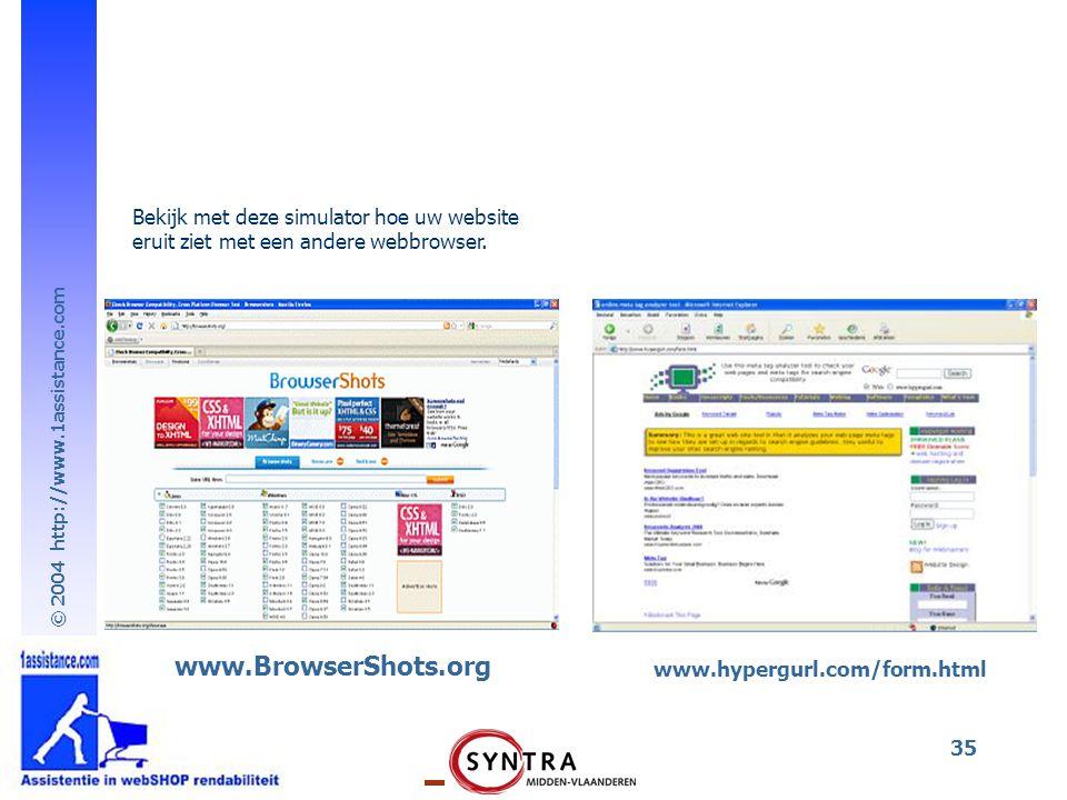 www.BrowserShots.org Bekijk met deze simulator hoe uw website