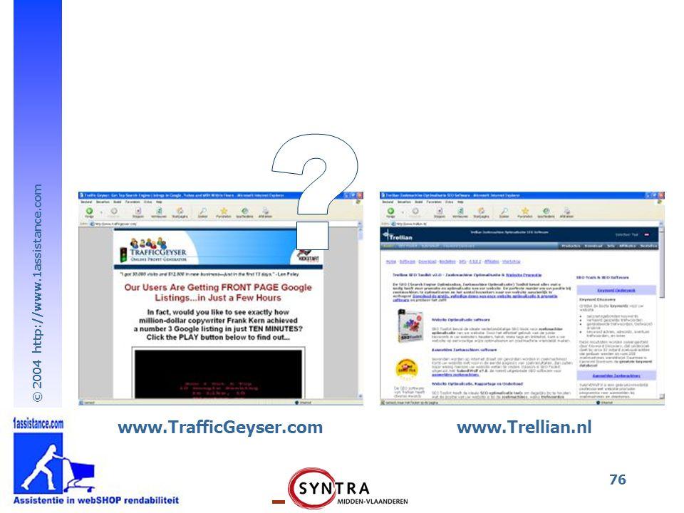 www.TrafficGeyser.com www.Trellian.nl