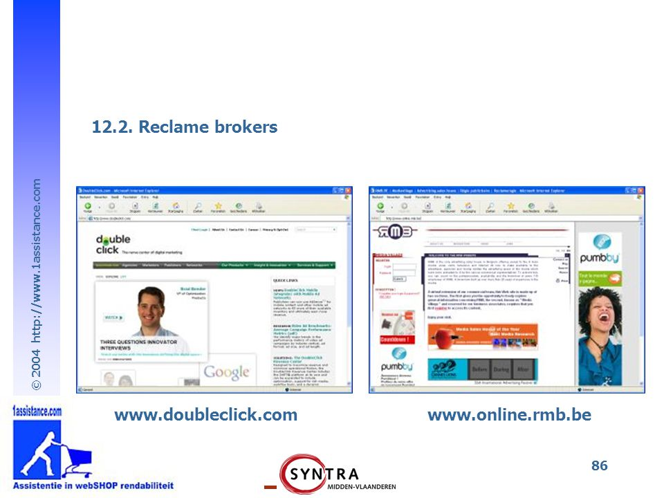 12.2. Reclame brokers www.doubleclick.com www.online.rmb.be