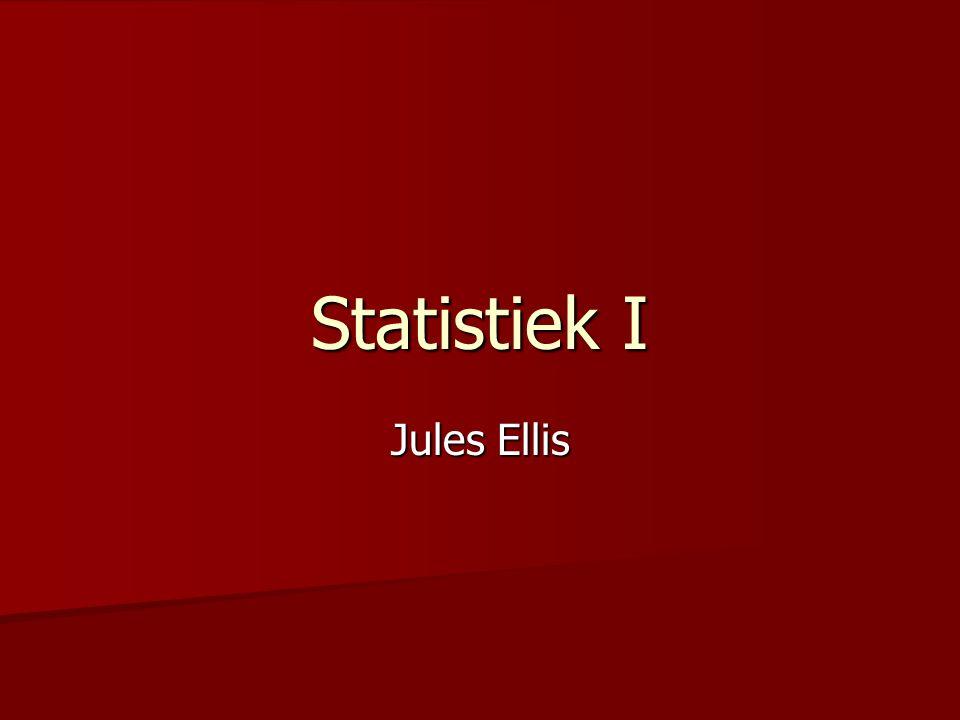 Statistiek I Jules Ellis