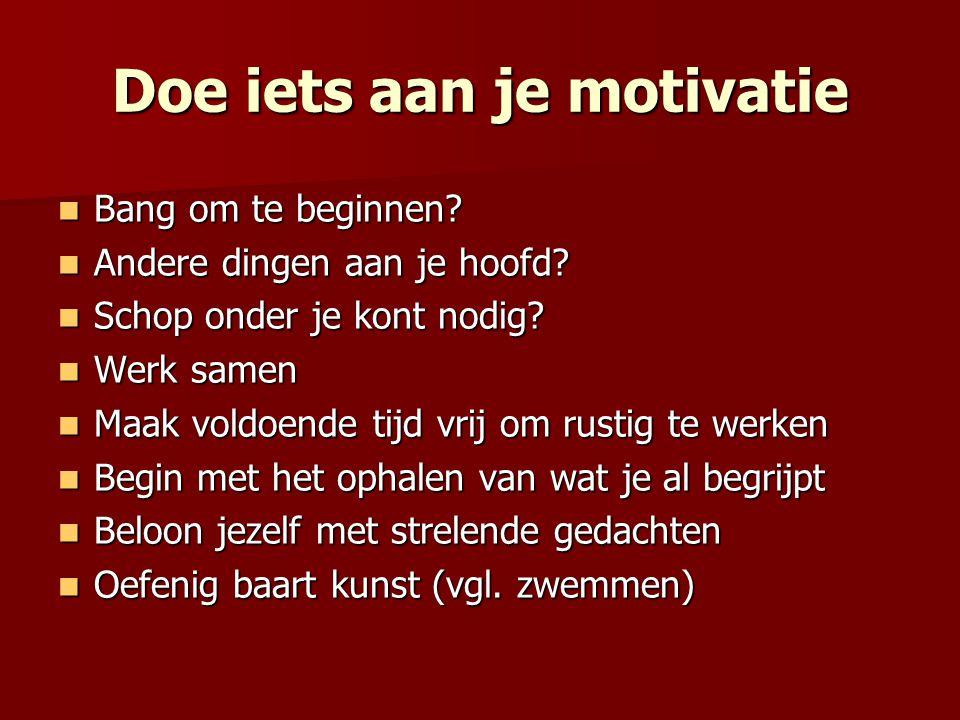 Doe iets aan je motivatie