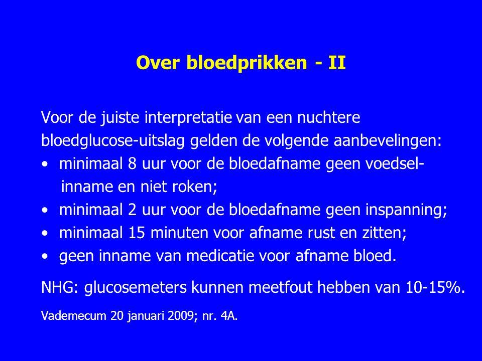 Over bloedprikken - II Voor de juiste interpretatie van een nuchtere