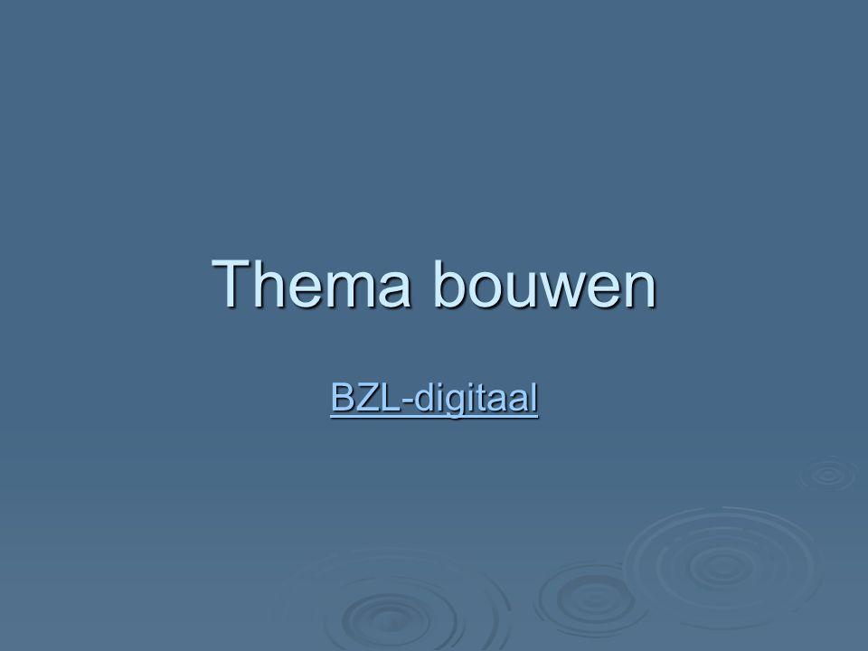 Thema bouwen BZL-digitaal