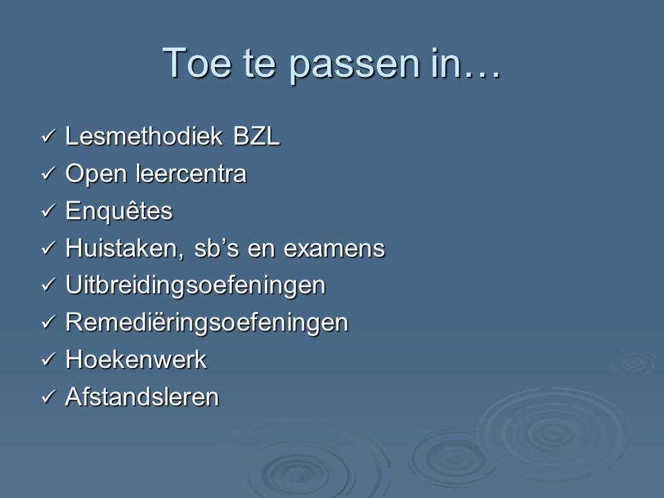 Toe te passen in… Lesmethodiek BZL Open leercentra Enquêtes