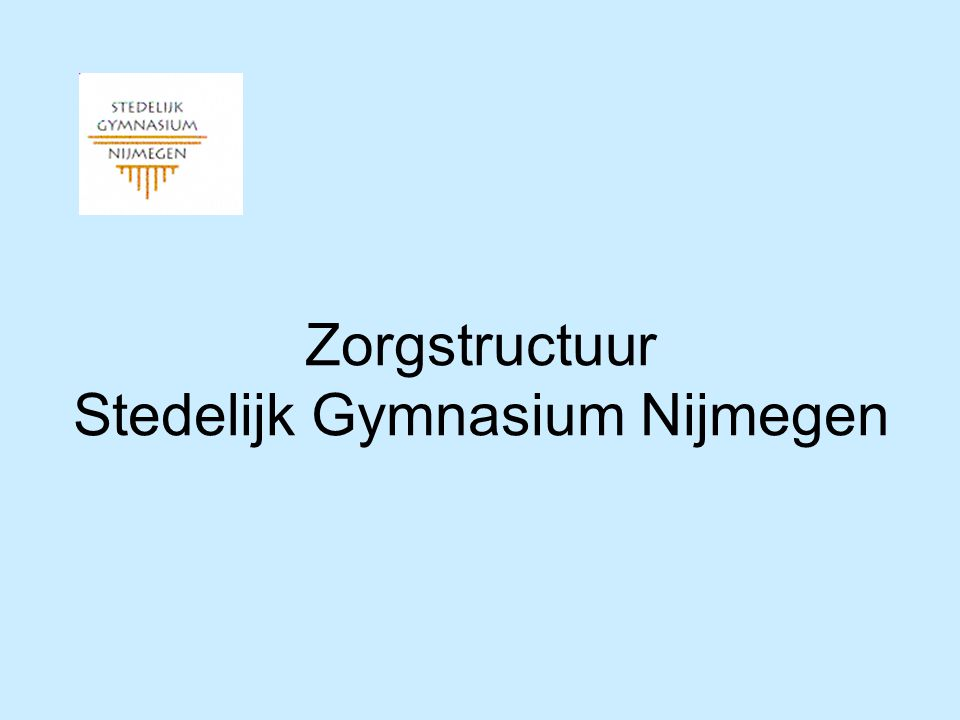 Zorgstructuur Stedelijk Gymnasium Nijmegen