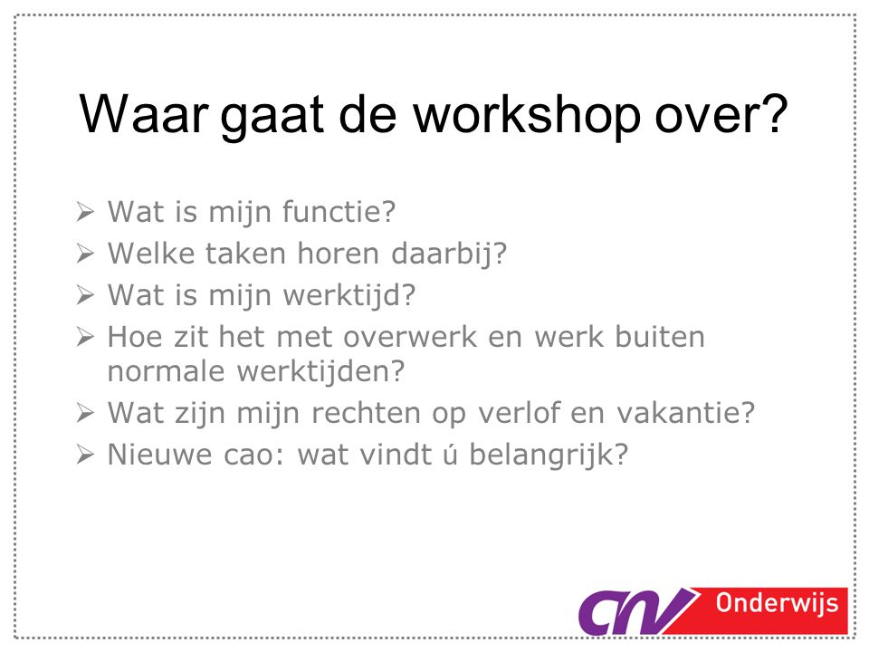 Waar gaat de workshop over