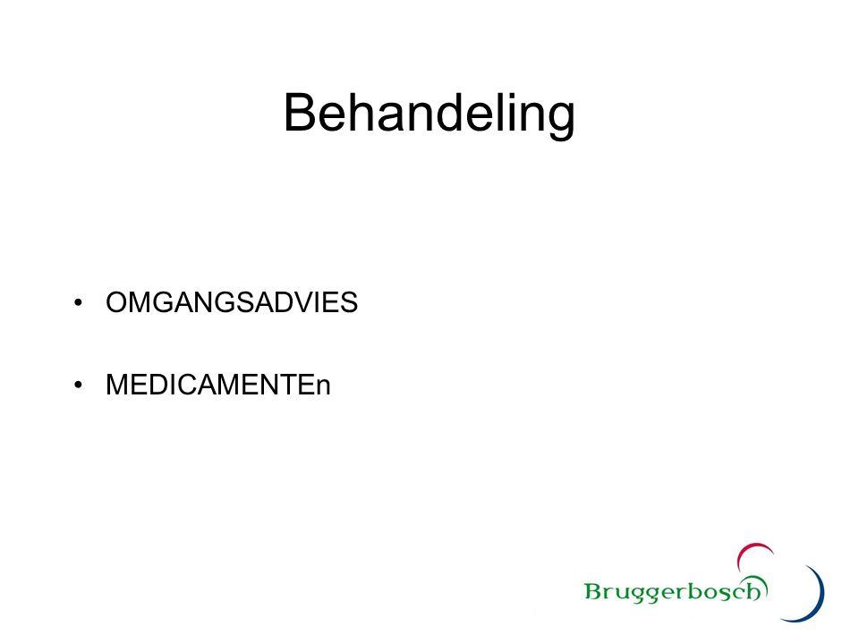 Behandeling OMGANGSADVIES MEDICAMENTEn