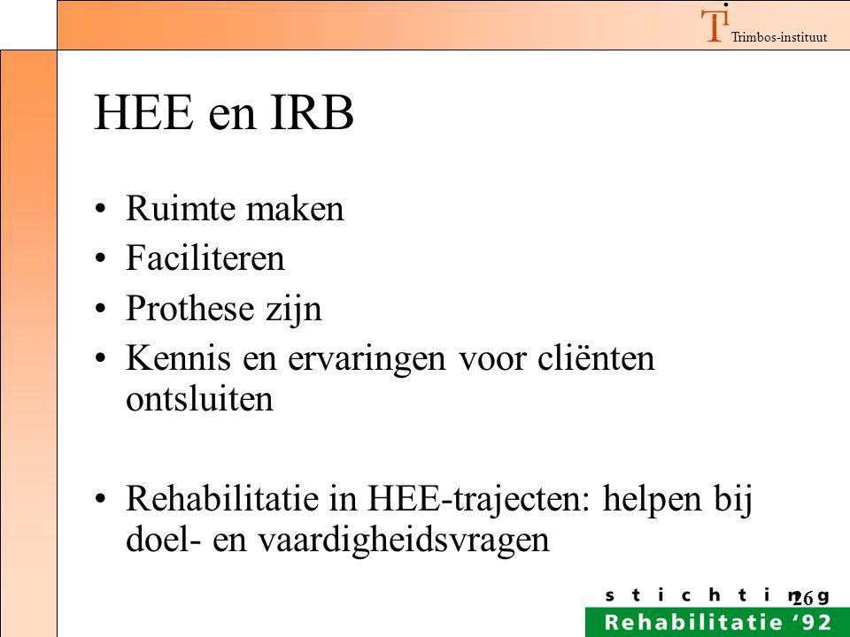 HEE en IRB Ruimte maken Faciliteren Prothese zijn