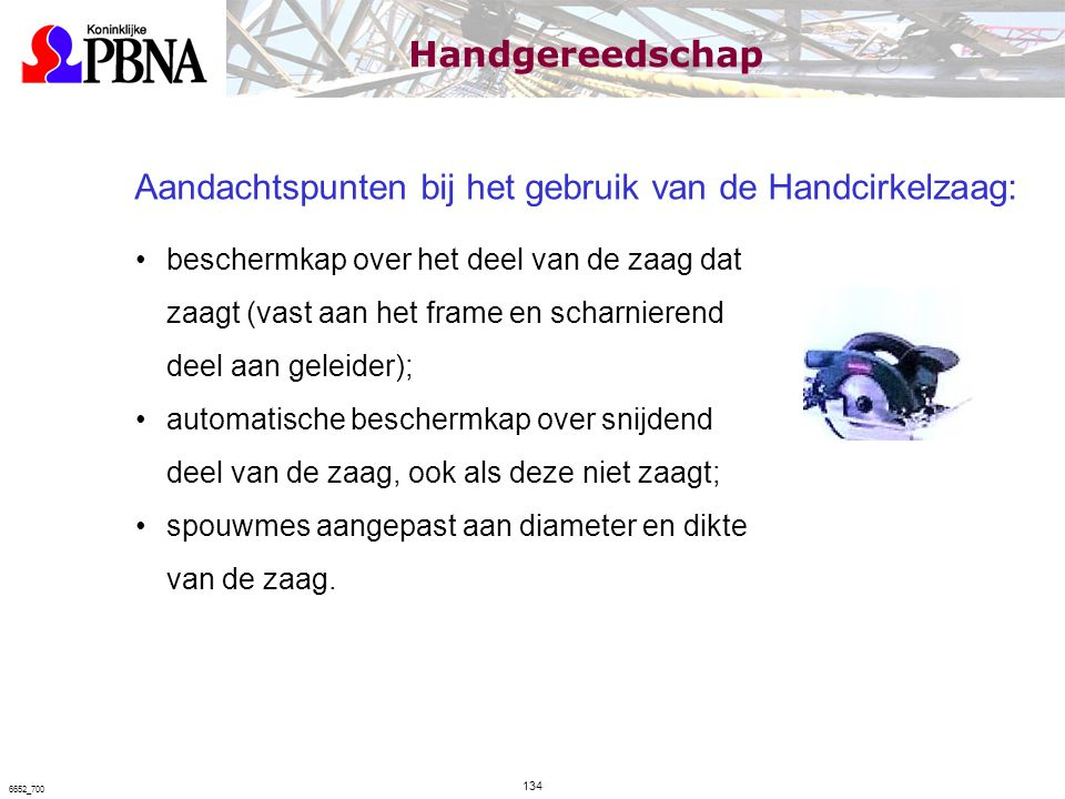 Aandachtspunten bij het gebruik van de Handcirkelzaag: